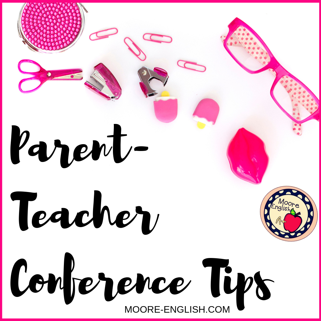 Parent-Teacher Conference Tips @moore-english.com #moore-english