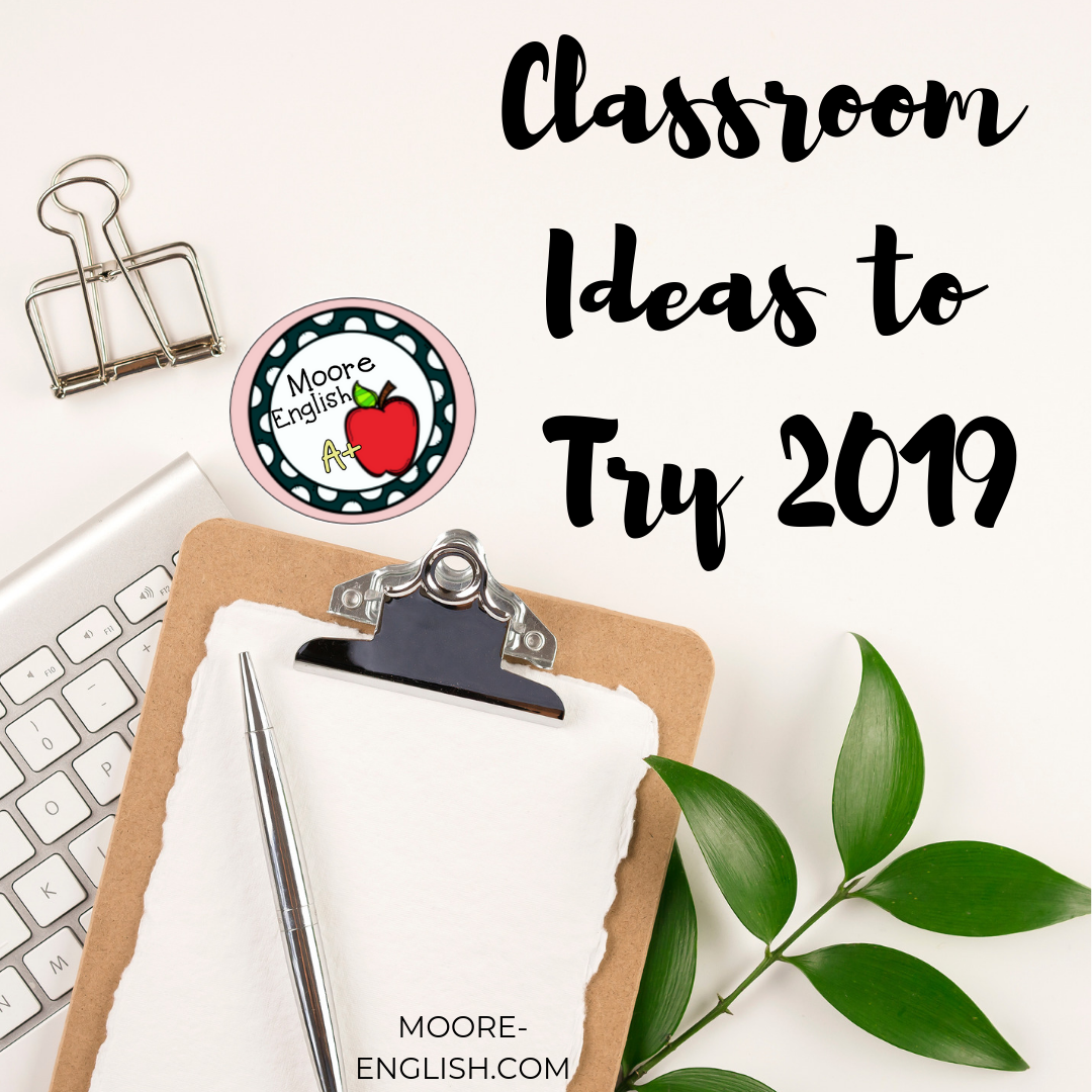 Classroom Ideas to Try in 2019 @moore-english.com #moore-english moore-english.com