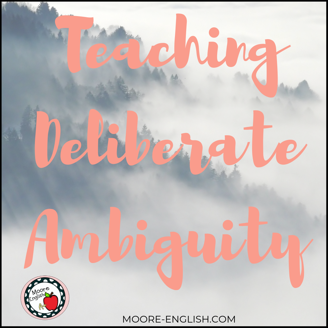 Teaching Deliberate Ambiguity #mooreenglish @moore-english.com